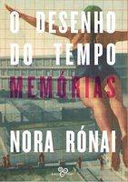 O desenho do tempo - Nora Rónai
