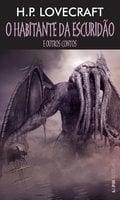 O habitante da escuridão - H.P. Lovecraft