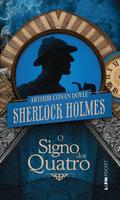O Signo dos Quatro - Arthur Conan Doyle
