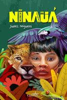 Ninauá - Juarez Nogueira