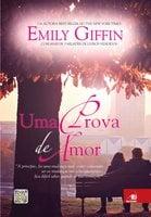 Uma prova de amor - Emily Giffin