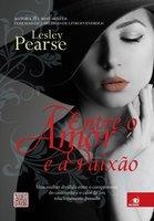 Entre o amor e a paixão - Lesley Pearse