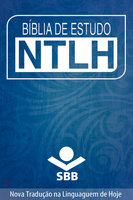 Bíblia de Estudo NTLH - Sociedade Bíblica do Brasil