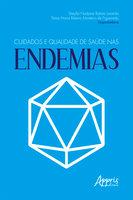 Cuidados e Qualidade de Saúde nas Endemias - Sheylla Nadjane Batista, ânia Maria Ribeiro Monteiro Figueiredo de Lacerda