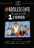 Adolescente de quase tudo um pouco - Roseni Valdez Oliveira
