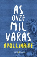 As onze mil varas - Guillaume Apollinaire