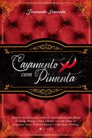 Casamento com pimenta - Fernando Pimenta