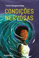 Condições nervosas - Tsitsi Dangarembga