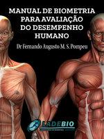 Manual de biometria para avaliaçao do desempenho humano - Fernando Pompeu