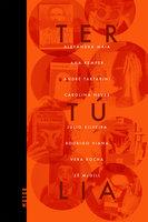 Tertúlia - Julio Silveira, Vera Rocha, Rodrigo Viana, Zé McGill, André Tartarini, Ana Kemper, Carolina Neves, Alexandra Maia