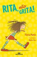 Rita, não grita - Flávia Muniz