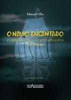 O navio encantado - Manuel Filho