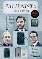 O Alienista - Caleb Carr