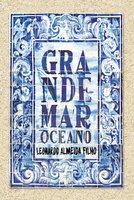 Grande mar oceano - Leonardo Almeida Filho
