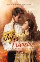 Jules e Francine - Jorge Sincorá dos Santos