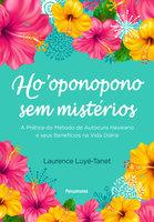 Ho'oponopono sem mistérios - Laurence Luye Tanet
