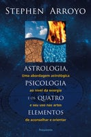 Astrologia, psicologia e os quatro elementos - Mary Paterson