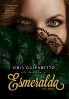Esmeralda - Zíbia Gasparetto