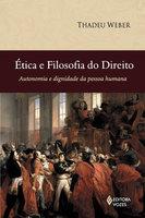 Ética e Filosofia do Direito - Thadeu Weber
