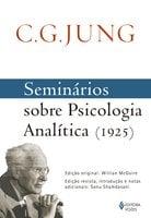 Seminários sobre Psicologia Analítica (1925) Carl Gustav Jung - Carl Gustav Jung