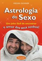 Astrologia do Sexo - Megan Skinner