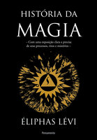 História Da Magia - Eliphas Levi