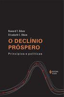 O declínio próspero: Princípios e políticas