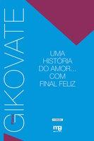 Uma historia do amor... Com final feliz - Flávio Gikovate
