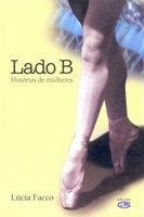 Lado B: Histórias de mulheres