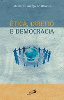 Ética, direito e democracia - Manfredo Araújo de Oliveira