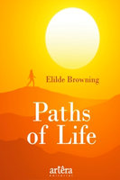Paths of Life - Elilde Browning