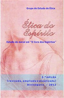 """Ética do Espirito: Estudo da moral em """"O livro dos Espíritos"""""""