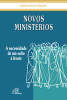 Novos ministérios - Antonio José de Almeida