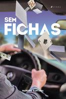Sem fichas - Marcos Santana