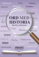 Ord med historia - Kerstin Johanson