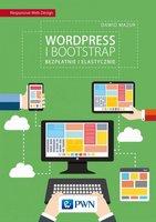 WordPress i Bootstrap. Bezpłatnie i elastycznie - Mazur Dawid