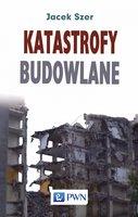 Katastrofy budowlane - Jacek Szer