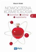 Nowoczesna kosmetologia. Tom 2 - Molski Marcin