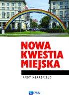 Nowa kwestia miejska - Merrifield Andy