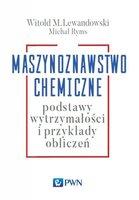 Maszynoznawstwo chemiczne - Ryms Michał
