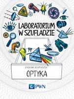 Laboratorium w szufladzie Optyka - Adamaszek Zasław