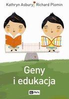 Geny i edukacja - Plomin Richard, Asbury Kathryn
