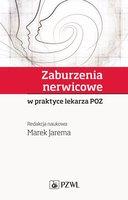 Zaburzenia nerwicowe w praktyce lekarza POZ - Marek Jarema