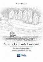 Austriacka Szkoła Ekonomii - Mrowiec Marcin