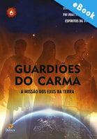 Guardiões do Carma - Wanderley Oliveira