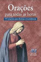 Orações para todas as horas - Padre Luís Erlin CMF