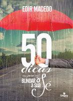 50 Dicas Para Blindar a Sua Fé - Edir Macedo
