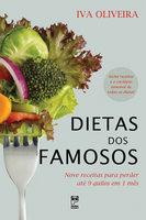 Dietas dos famosos: Nove receitas para perder até 9 quilos em 1 mês