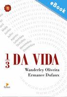 1/3 da vida - Wanderley Oliveira