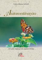 Automotivação - Carlos Afonso Schmitt